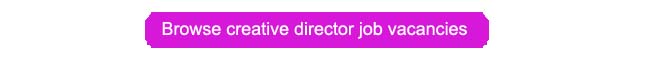 Creative director jobs button